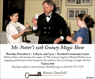 Mr. Potter's 19th Century Magic Show