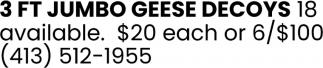 3 Ft Jumbo Geese Decoys