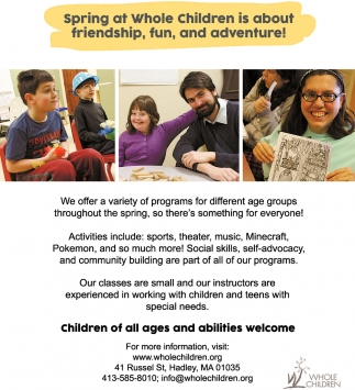 Spring at Whole Children is About Friendship, Fun, and Adventure!